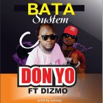 download:-don-yo-ft-dizmo-–-butter-system-(prod-by-sneazy)