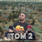 download:-tom-2-ft-drimz-x-zayellowman-–-ichalo-(prad-by-jerry-fingers)