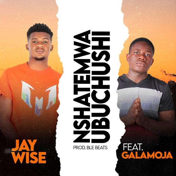 download:-jay-wise-ft-galamoja-–-nshatemwa-ubuchushi-(prod-by-ble-beats)