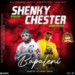 download:-shenky-ft-chester-–-bapaleni-(prod-by-shenky-shugah)