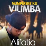 download:-alifatiq-–-munipeleke-ku-vilimba-(prod-by-overdoze)