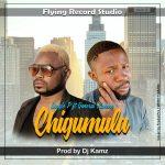 download:-single-p-ft-general-kanene-–-chigumula-(prod-by-dj-kamz)