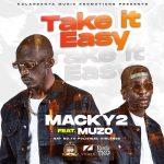 download:-macky2-ft-muzo-aka-alphonso-–-take-it-easy