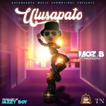 download:-moz-b-umushilika-–-ulusapato-(prod-by-jazzy-boy)